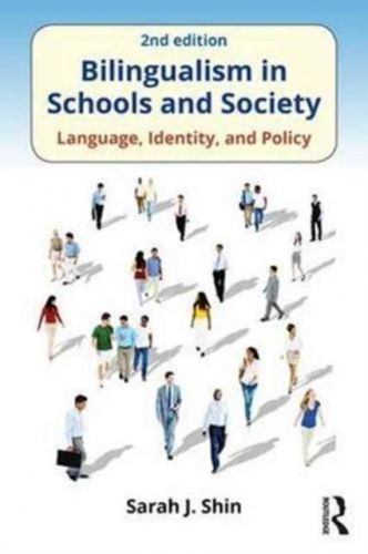 9781138691292 image Bilingualism in Schools and Society