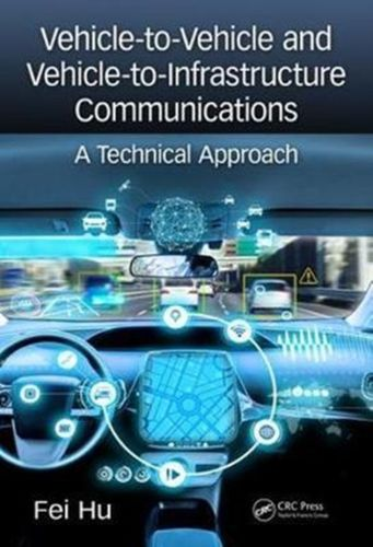 Vehicle-to-Vehicle and Vehicle-to-Infrastructure Communications