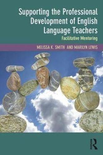Supporting the Professional Development of English Language Teachers