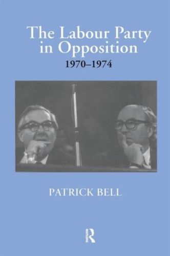 Labour Party in Opposition 1970-1974