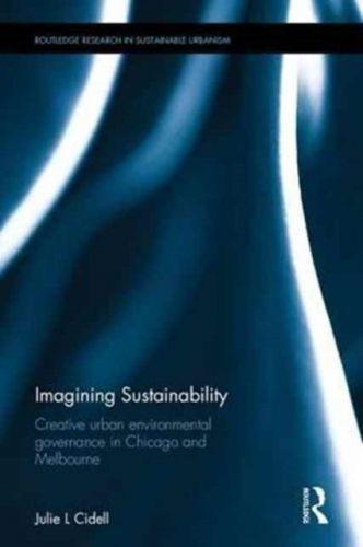 9781138926073 image Imagining Sustainability