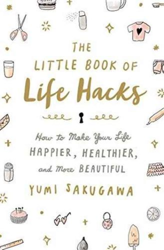 Little Book of Life Hacks