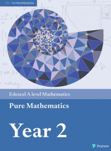 9781292183404 image Edexcel A level Mathematics Pure Mathematics Year 2 Textbook + e-book