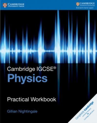 Cambridge IGCSE (R) Physics Practical Workbook