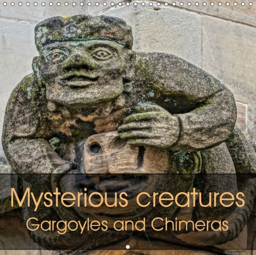 Mysterious creatures Gargoyles and Chimeras 2019