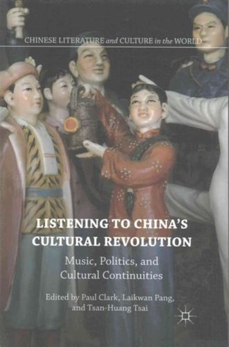 Listening to China's Cultural Revolution
