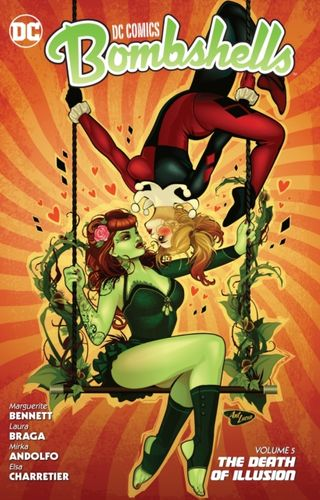 DC Comics Bombshells Vol. 5 The Death of Illusion