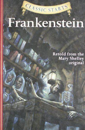 Classic Starts (R): Frankenstein