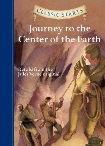 9781402773136 image Classic Starts (R): Journey to the Center of the Earth