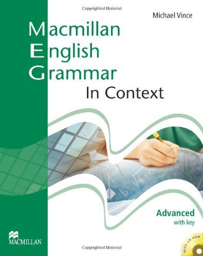 Macmillan English Grammar In Context - Advanced with Key and CD ROM