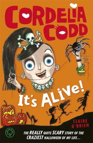 Cordelia Codd: It's Alive!