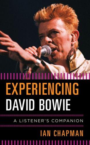 9781442237513 image Experiencing David Bowie