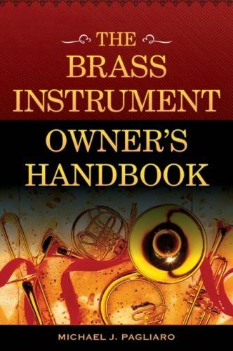 Brass Instrument Owner's Handbook