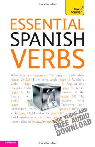 Essential Spanish Verbs: Teach Yourself