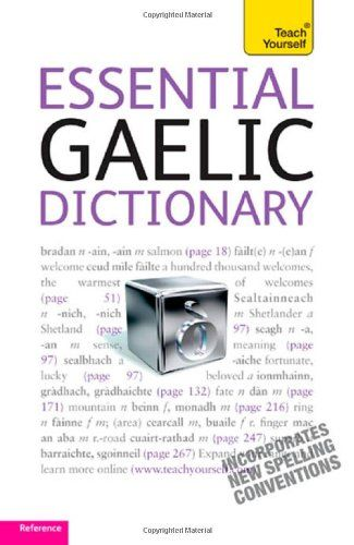 Essential Gaelic Dictionary: Teach Yourself