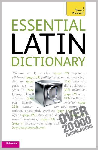 Essential Latin Dictionary: Teach Yourself