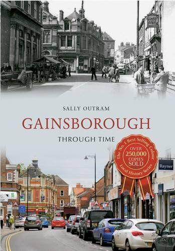 Gainsborough Through Time