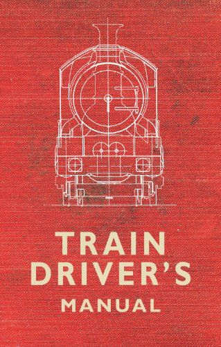 9781445616803 image Train Driver's Manual