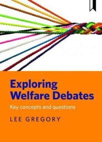 9781447326564 image Exploring welfare debates