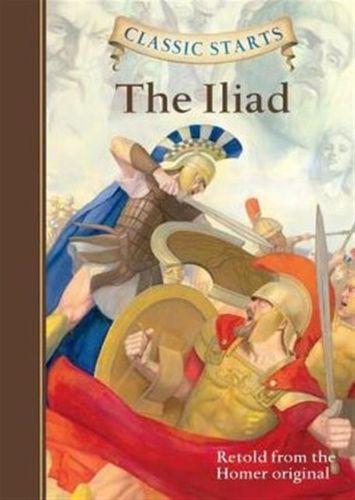 Classic Starts (R): The Iliad
