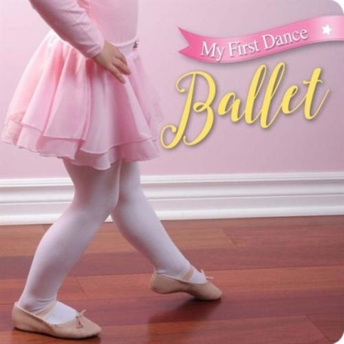 My First Dance: Ballet