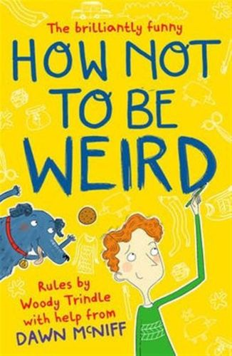 9781471403736 image How Not to Be Weird