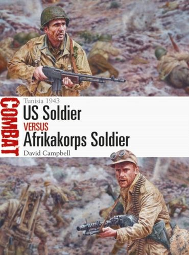 US Soldier vs Afrikakorps Soldier