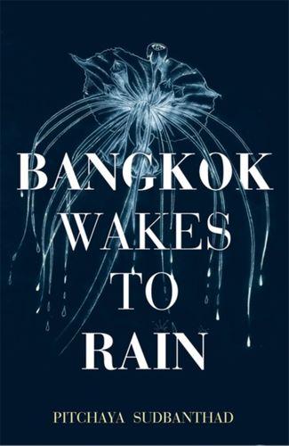 9781473677258 image Bangkok Wakes to Rain