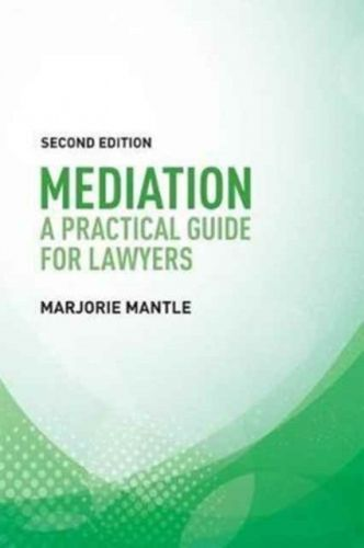 9781474420259 image Mediation: A Practical Guide for Lawyers