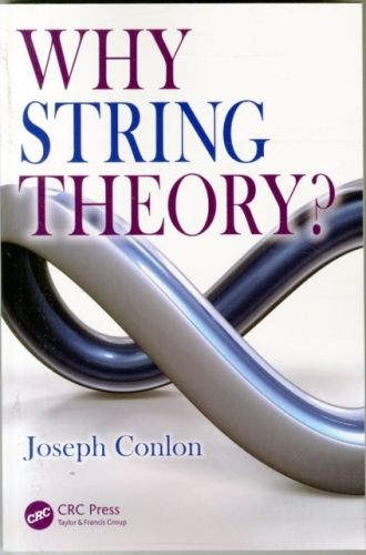 9781482242478 image Why String Theory?