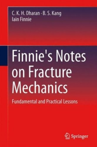 Finnie's Notes on Fracture Mechanics
