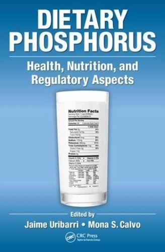 9781498706964 image Dietary Phosphorus
