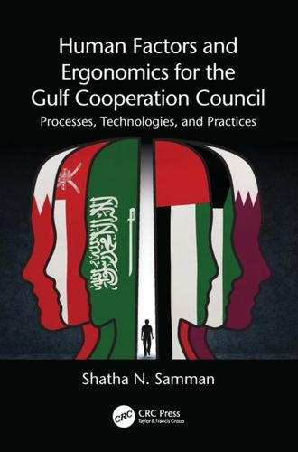 9781498781893 image Human Factors and Ergonomics for the Gulf Cooperation Council