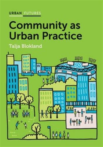 9781509504824 image Community as Urban Practice