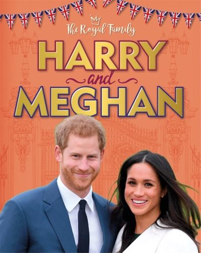 Royal Family: Harry and Meghan