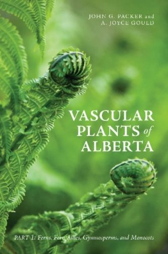 9781552386828 image Vascular Plants of Alberta, Part 1