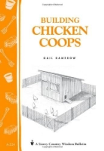 9781580172738 image Building Chicken Coops