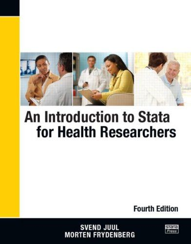 Introduction to Stata for Health Researchers, Fourth Edition