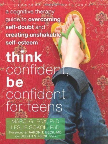 9781608821136 image Think Confident, Be Confident for Teens