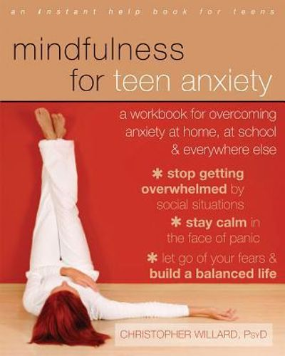 9781608829101 image Mindfulness for Teen Anxiety