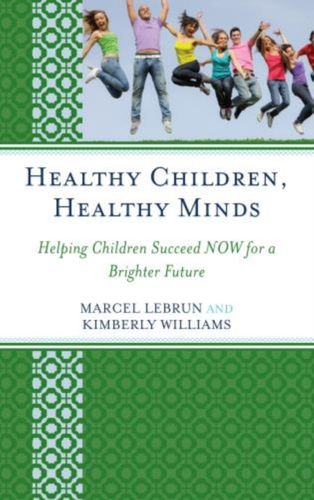 Healthy Children, Healthy Minds