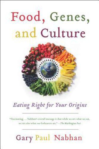 Food, Genes, and Culture