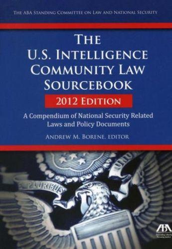 U.S. Intelligence Community Law Sourcebook