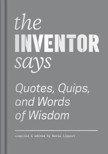 Inventor Says