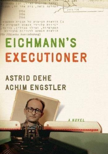 Eichmann's Executioner