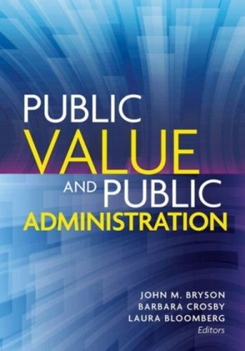 9781626162624 image Public Value and Public Administration
