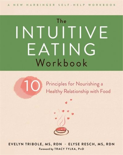 9781626256224 image Intuitive Eating Workbook