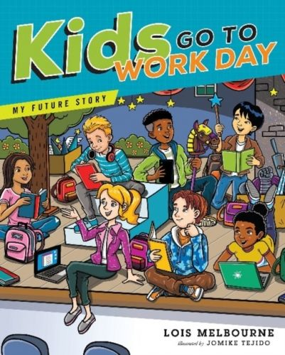9781626343863 image Kids Go To Work Day