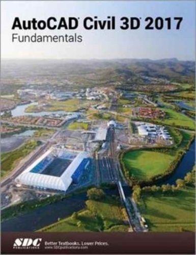 AutoCAD Civil 3D 2017 Fundamentals (ASCENT)