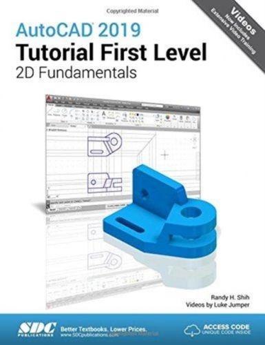AutoCAD 2019 Tutorial First Level 2D Fundamentals